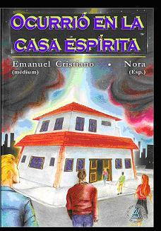 Ocurrió en la Casa Espírita